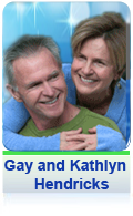 Gay and Kathlyn Hendricks