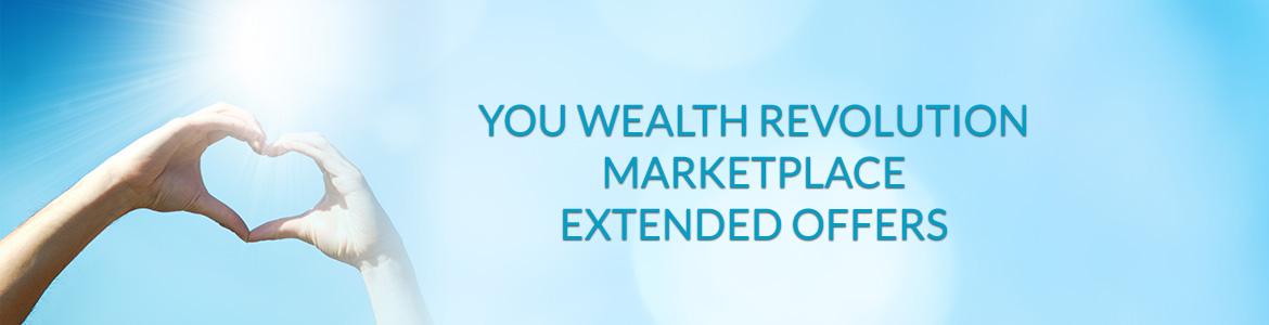 You Wealth Revolution Marketplace & Extended Offers