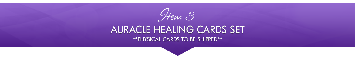Item 3: Auracle Healing Cards Set [Physical Cards to be Shipped]