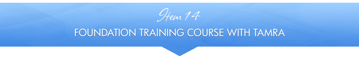 Item 14: Foundation Training Course with Tamra