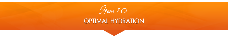 Item 10: Optimal Hydration