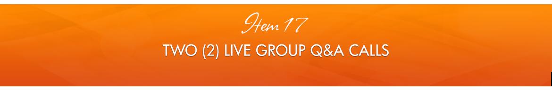 Item 17: 2 Live Group Q&A Calls