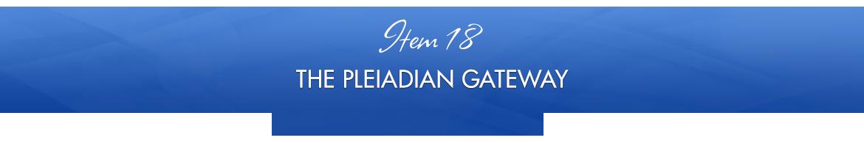 Item 18: The Pleiadian Gateway