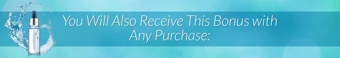 You Will Also Receive This Bonus with Any Purchase: