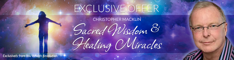 Sacred Wisdom & Healing Miracles