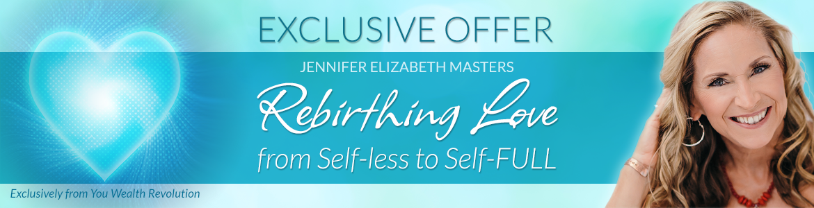 Rebirthing Love from Self-less to Self-FULL