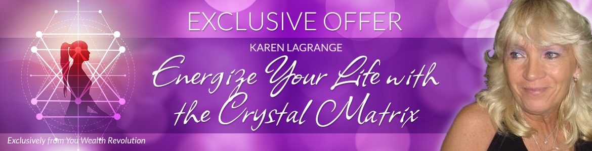 Energize Your Life with the Crystal Matrix