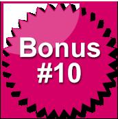 Bonus #10