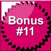Bonus #11