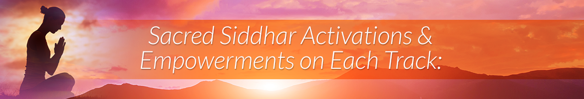Sacred Siddhar Activations & Empowerments on Each Track: