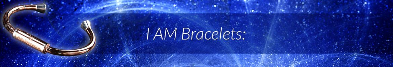 I AM Bracelets: