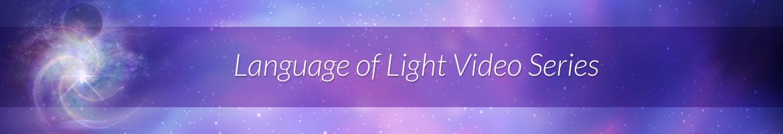 Language of Light Video Series
