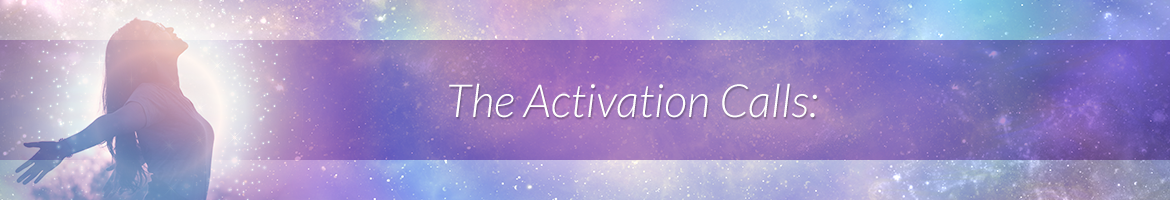 The Activation Calls:
