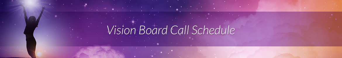 Vision Board Call Schedule