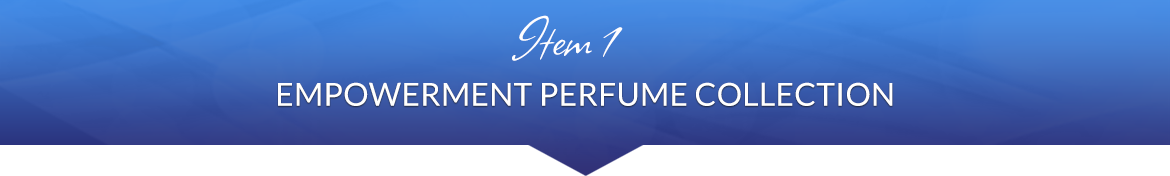 Item 1: Empowerment Perfume Collection