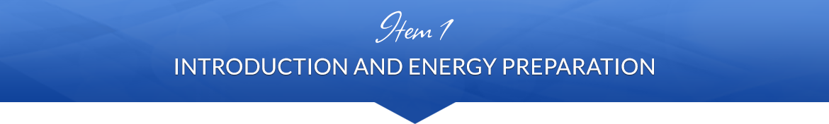 Item 1: Introduction and Energy Preparation