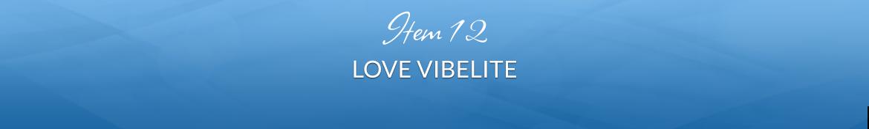 Item 12: Love VibeLITE