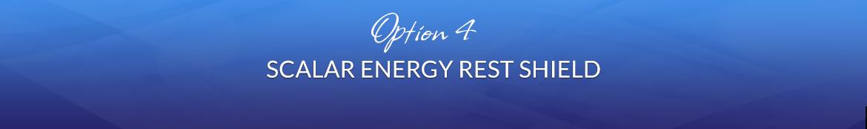 Option 4: 1 Ormusite Scalar Energy Rest Shield