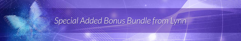 Special Added Bonus Bundle from Lynn