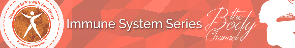 Immune Systems Series