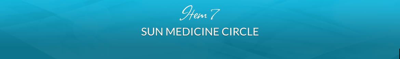 Item 7: Sun Medicine Circle