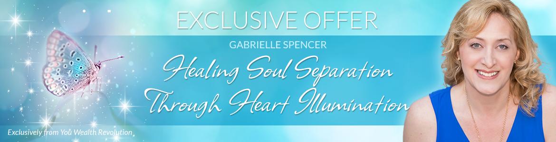 Healing Soul Separation Through Heart Illumination