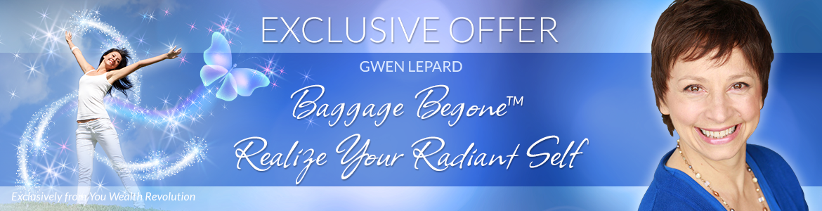 Baggage Begone™: Realize Your Radiant Self