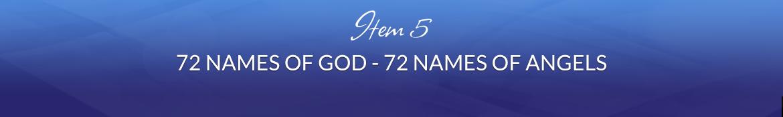 Item 5: 72 Names of God — 72 Names of Angels