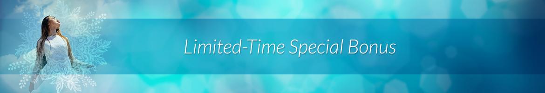 Limited-Time Special Bonus