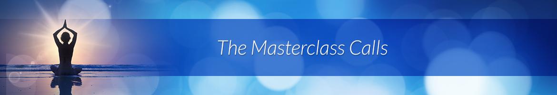 The Masterclass Calls