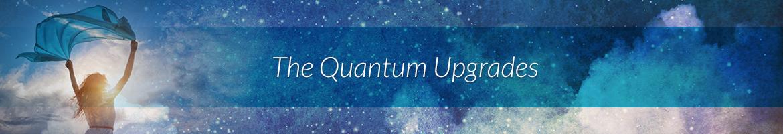 The Quantum Upgrades