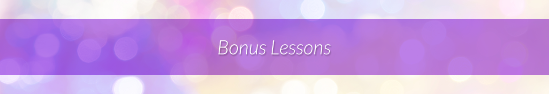Bonus Lessions