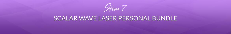 Item 7: Scalar Wave Laser Personal Bundle