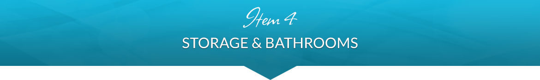 Item 4: Storage & Bathrooms