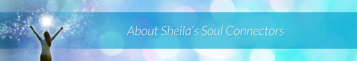 About Sheila's Soul Connectors