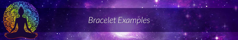 Bracelet Examples