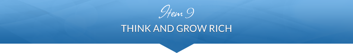 Item 9: Think and Grow Rich