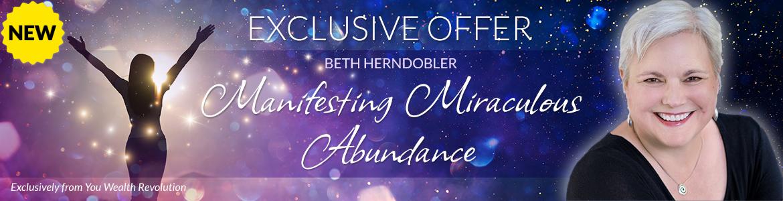 Manifesting Miraculous Abundance