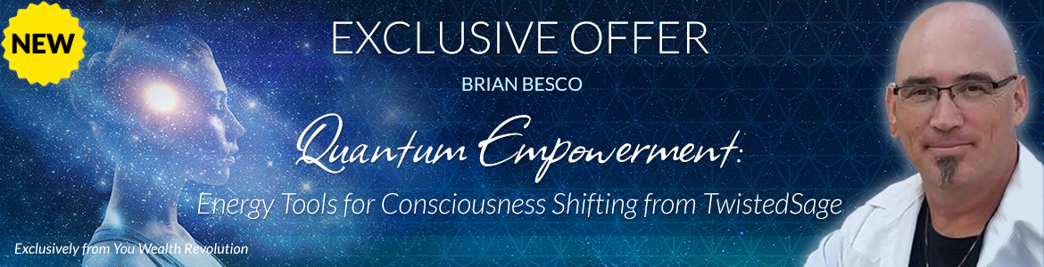 Quantum Empowerment: Energy Tools for Consciousness Shifting from Twisted Sage