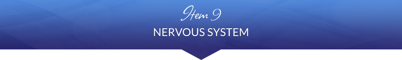 Item 9: Nervous System