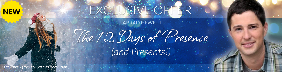 The 12 Days of Presence (and Presents!)