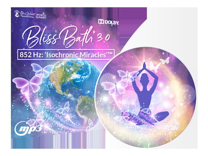 Bliss Bath 3.0 — 852Hz: 'Isochronic Miracles'™